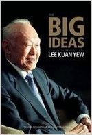 Big-Ideas-Of-Lee-Kuan-Yew