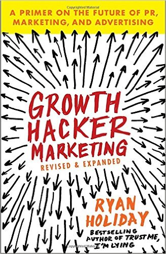 Growth-Hacker-Marketing-Ryan-Holiday
